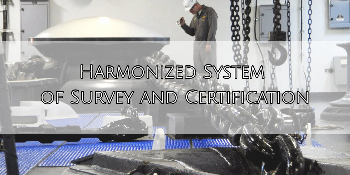 Harmonized System of Survey and Certification