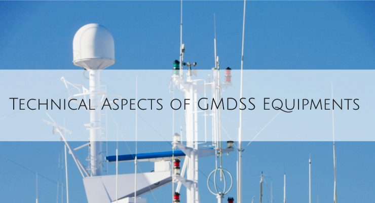 Technical Aspects of GMDSS Equipments