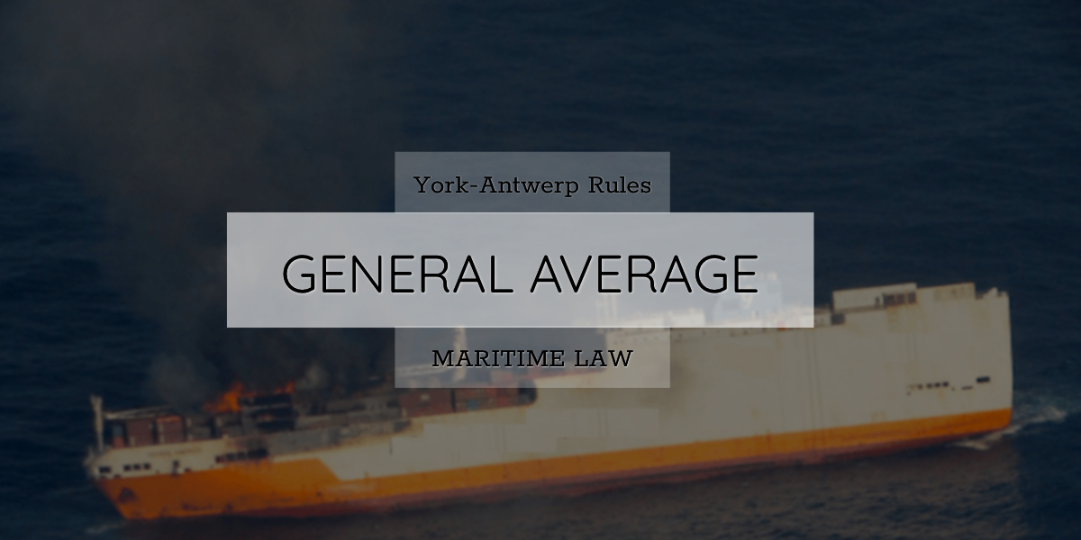 General Average York Antwerp Rules